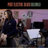 Idlewild Post Electric Blues pack shot