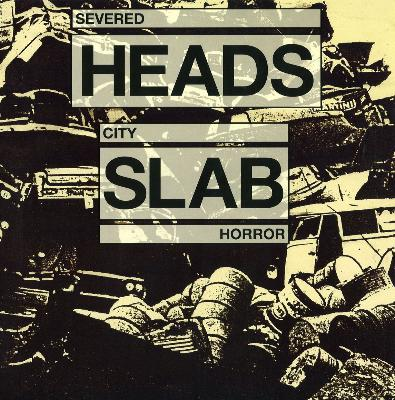 Severed_heads_-_city_slab_horror_1542116414_resize_460x400