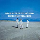 Manic Street Preachers This Is My Truth Tell Me Yours (Anniversary Reissue) pack shot