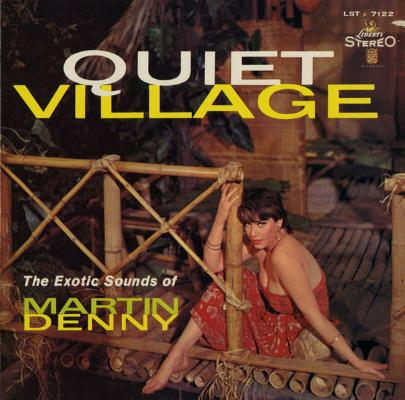 _quiet_village_the_exotic_sounds_of_martin_denny__1550000304_resize_460x400