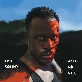 Ekiti Sound  Abeg No Vex pack shot