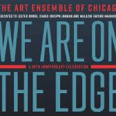 Art Ensemble Of Chicago We Are On The Edge: A 50th Anniversary Celebration  pack shot
