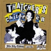 Wild Billy Childish & the MBEs Thatcher's Children pack shot