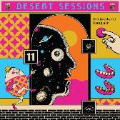 The Desert Sessions  Vol. 11 & 12: Arrivederci Despair/ Tightwads & Nitwits & Critics & Heels  pack shot