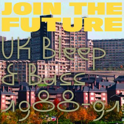 Join_the_future_-_uk_bleep_and_bass__88-91__1589902092_resize_460x400