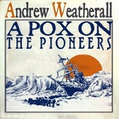 Andrew Weatherall A Pox On The Pioneers pack shot
