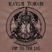 Kavus Torabi Hip To The Jag pack shot