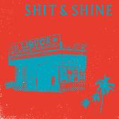 Shit & Shine Malibu Liquor Store pack shot