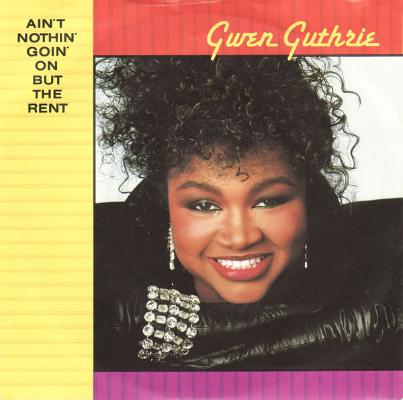 Gwen_guthrie___ain_t_nothin__goin__on_but_the_rent__track__1601995716_resize_460x400