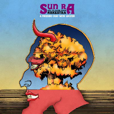 Sun-ra_-_a_fireside_chat_with_lucifer__1614358688_resize_460x400