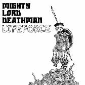 Mighty Lord Deathman Lifeforce pack shot