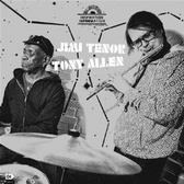 Jimi Tenor & Tony Allen Inspiration Information Vol. 4 pack shot