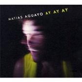 Matias Aguayo Ay Ay Ay pack shot
