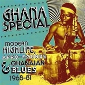 Ghana Special Modern Highlife, Afro-Sounds & Ghanaian Blues 1968 - 81 pack shot