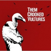 Them Crooked Vultures Them Crooked Vultures pack shot