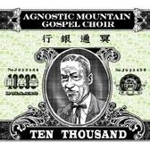 Agnostic Mountain Gospel Choir Ten Thousand pack shot