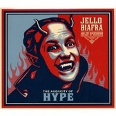 Jello Biafra & the Guantanamo School of Medicine Audacity Of Hype pack shot