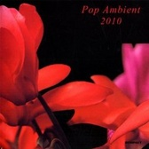 Kompakt (various artists) Pop Ambient 2010 pack shot
