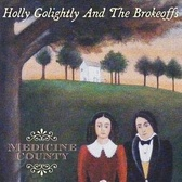 Holly Golightly & The Brokeoffs Medicine County pack shot