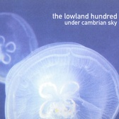 The Lowland Hundred Under Cambrian Sky pack shot