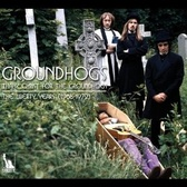 The Groundhogs Thank Christ for the Groundhogs: the Liberty Years 1968-1972 pack shot