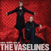 The Vaselines Sex With An X pack shot