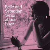 Belle & Sebastian Write About Love pack shot
