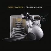 Family Fodder Classical Music pack shot