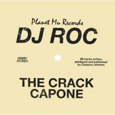 DJ Roc The Crack Capone  pack shot