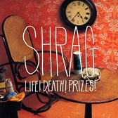 Shrag Life! Death! Prizes! pack shot