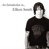 Elliott Smith An Introduction To... pack shot