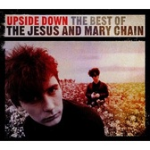 The Jesus And Mary Chain Upside Down pack shot