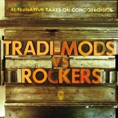 Tradi-Mods Vs. Rockers  Alternative Takes On Congotronics pack shot