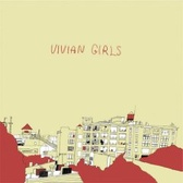 Vivian Girls Vivian Girls pack shot