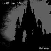The Distractions Come Home & Black Velvet EPs  pack shot