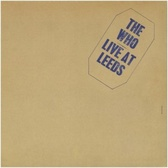 The Who  Live At Leeds: 40th Anniversary  pack shot