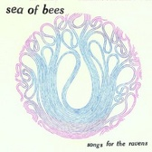 Sea Of Bees Songs For The Ravens pack shot