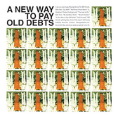 Bill Orcutt A New Way To Pay Old Debts pack shot