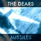 The Dears Missiles pack shot