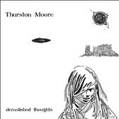 Thurston Moore Demolished Thoughts pack shot