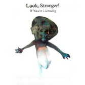 Look, Stranger! If You're Listening pack shot
