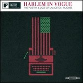 Langston Hughes Harlem In Vogue: The Poetry and Jazz of Langston Hughes pack shot