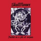 Skullflower Fucked On A Pile Of Corpses  pack shot