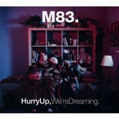 M83 Hurry Up We're Dreaming pack shot