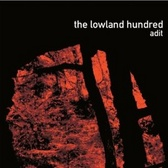 The Lowland Hundred Adit pack shot