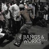 Various Artists Bangs & Works Vol. 2 pack shot
