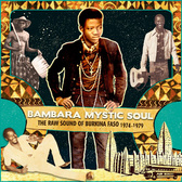 Bambara Mystic Soul  The Raw Sound of Burkina Faso 1974-1979 (Various artists) pack shot