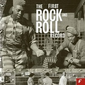 Various Artists The First Rock and Roll Record (box set) pack shot