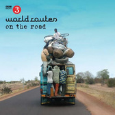 World Routes (Various Artists) On The Road pack shot
