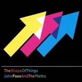 John Foxx & The Maths The Shape Of Things pack shot